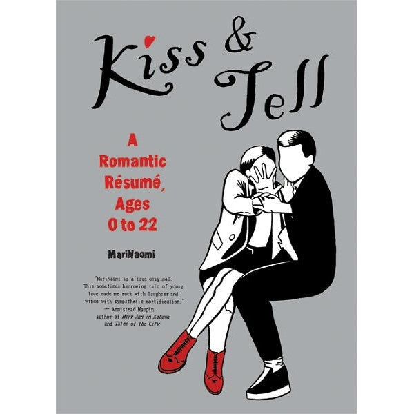 Kiss And Tell: A Romantic Resume Ages 0 To 22