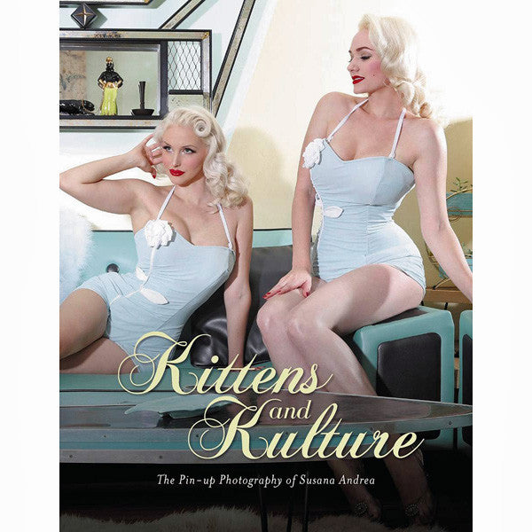 Kittens And Kulture: The Pin Up Photography Of Susana Andrea