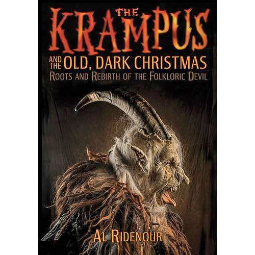 Krampus and the Old, Dark Christmas: Roots and Rebirth of the Folkloric Devil