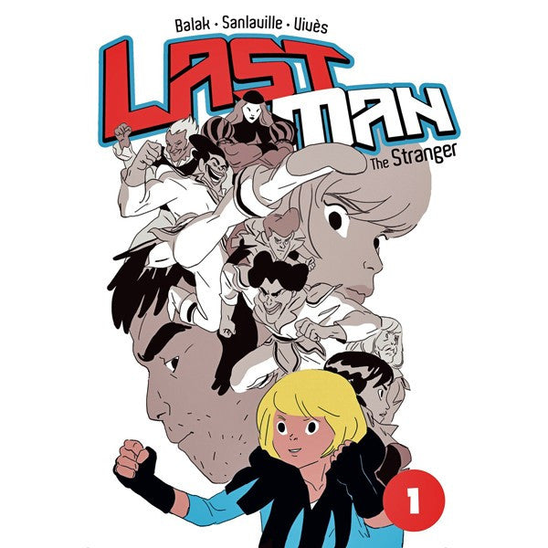 Last Man Volume 1: The Stranger