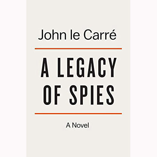 Legacy of Spies: A Novel