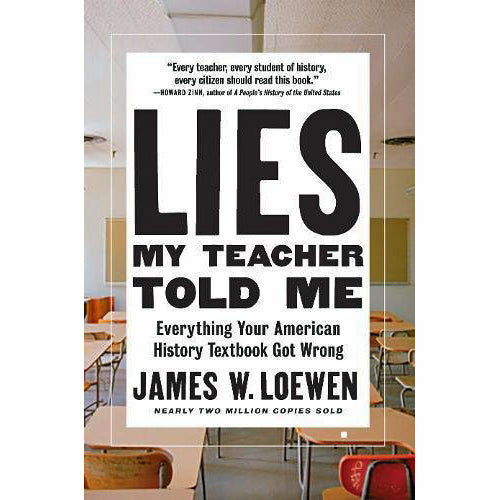 Lies My Teacher Told Me (new edition)