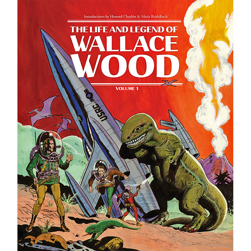 Life And Legend Of Wallace Wood Volume 1