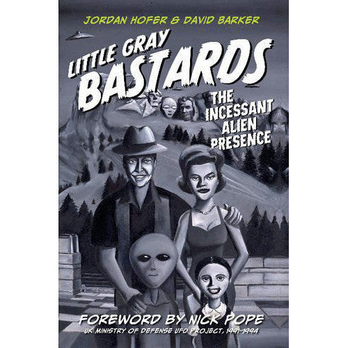 Little Gray Bastards: The Incessant Alien Presence