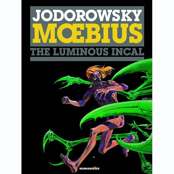 Luminous Incal (Incal Volume 2)