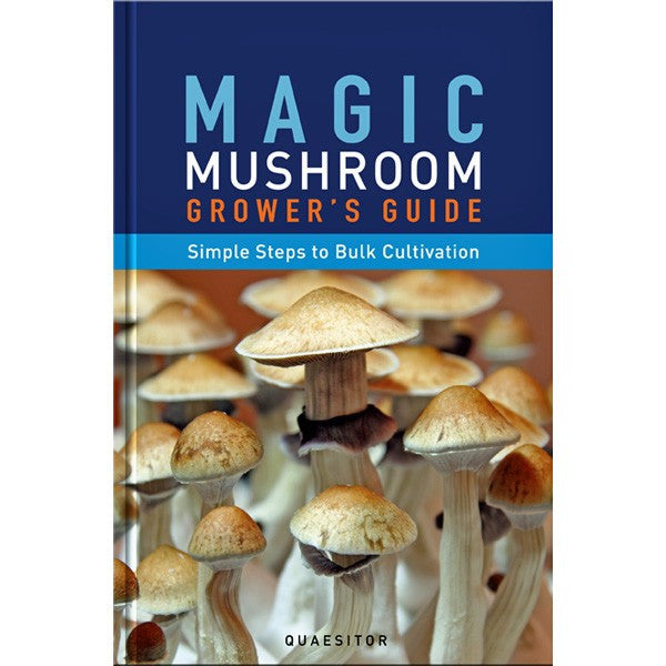 Magic Mushroom Grower's Guide: Simple Steps to Bulk Cultivation