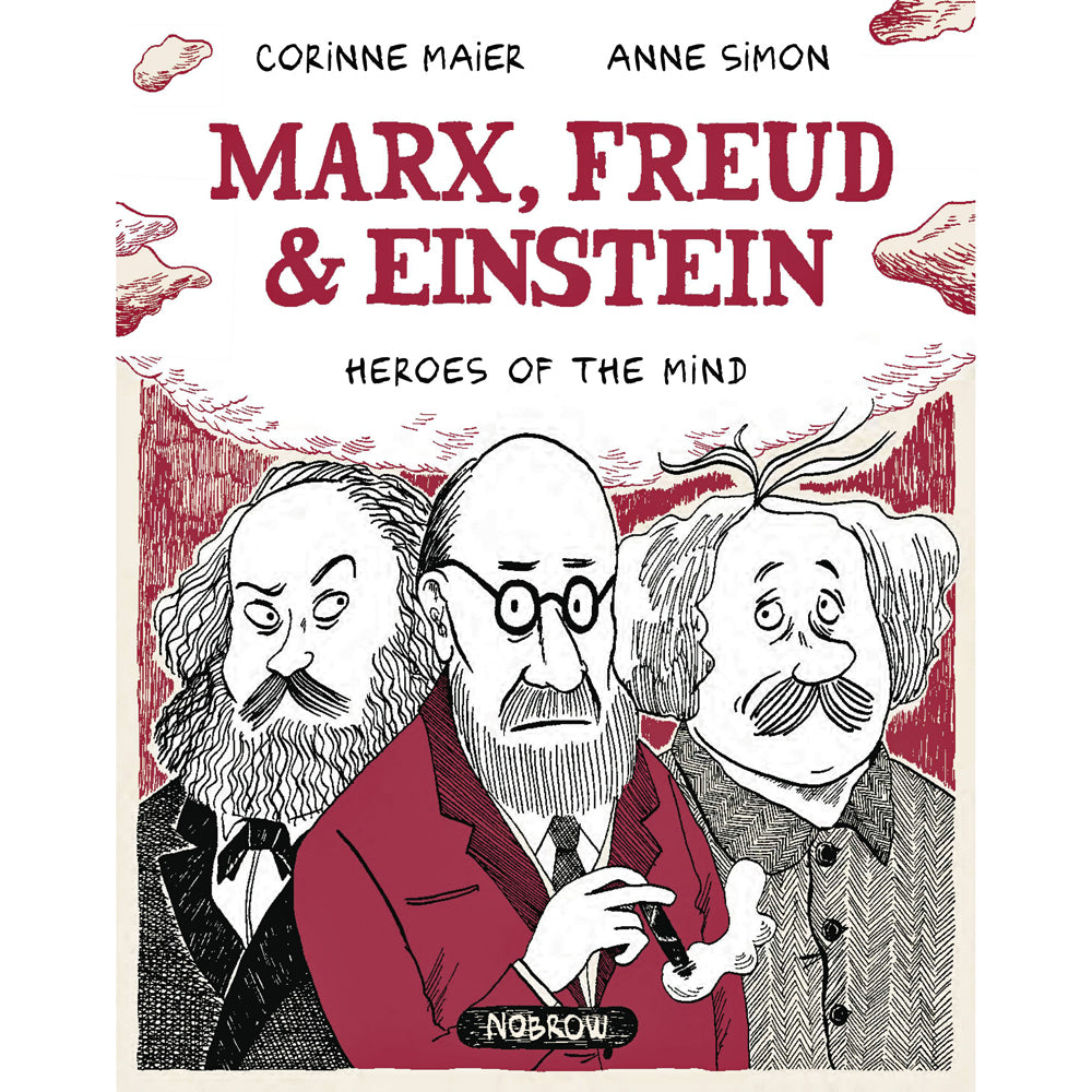 Marx, Freud And Einstein: Heroes Of The Mind