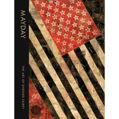 MAYDAY: The Art of Shepard Fairey