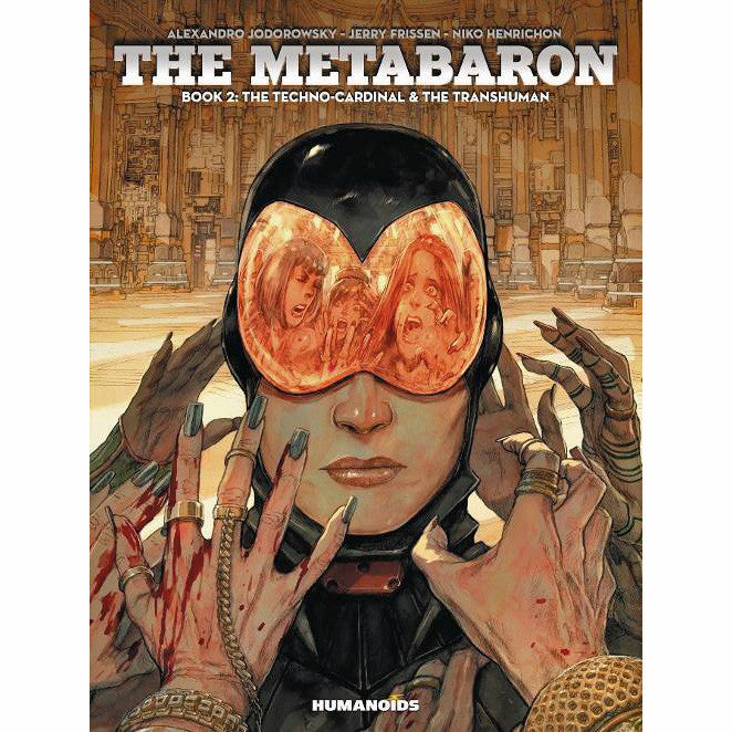 Metabaron Book 02: The Techno-Cardinal And The Transhuman