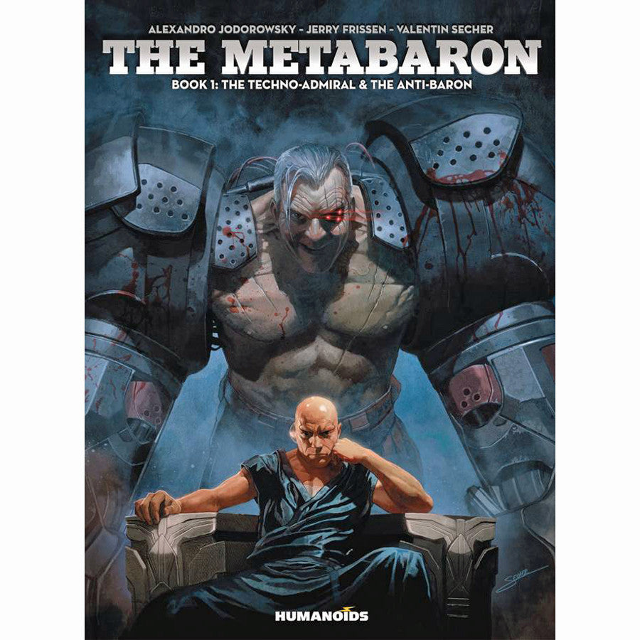 Metabaron Book 01: The Techno Admiral And The Anti-Baron