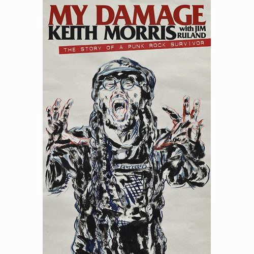 My Damage: The Story of a Punk Rock Survivor