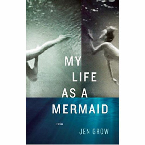 My Life As A Mermaid: Stories
