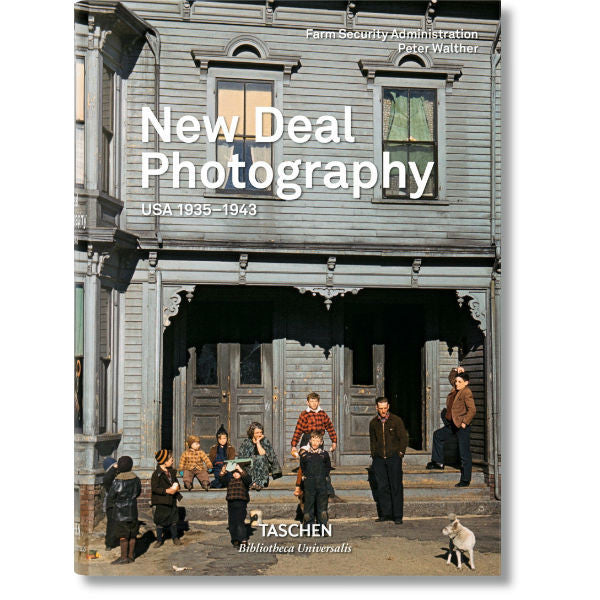 New Deal Photography: USA 1935-1943 (Bibliotheca Universalis)