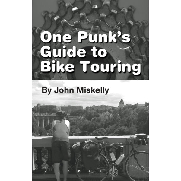 One Punk's Guide to Bike Touring