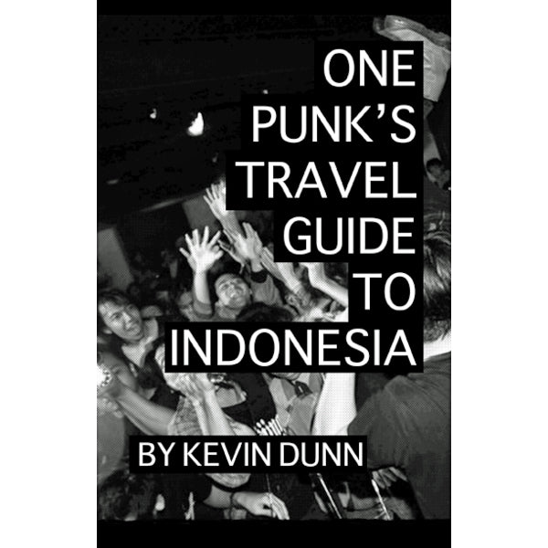 One Punk's Travel Guide to Indonesia