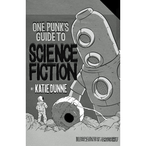 One Punk's Guide to Science Fiction