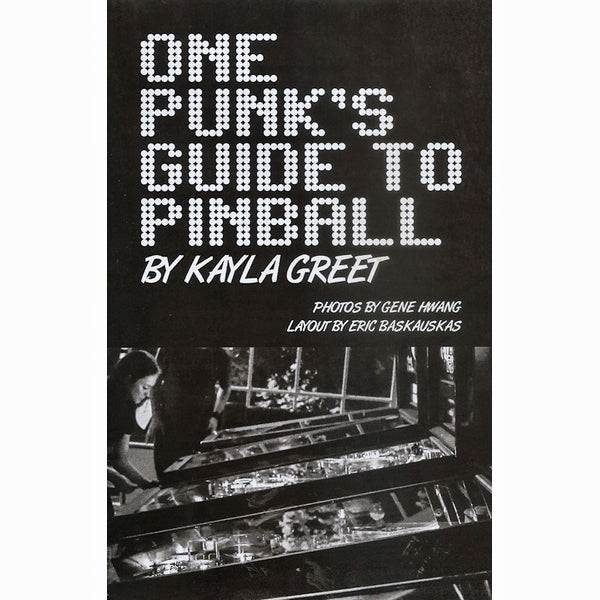 One Punk's Guide to Pinball