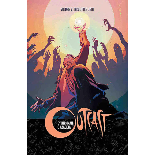 Outcast Volume 3: Little Light