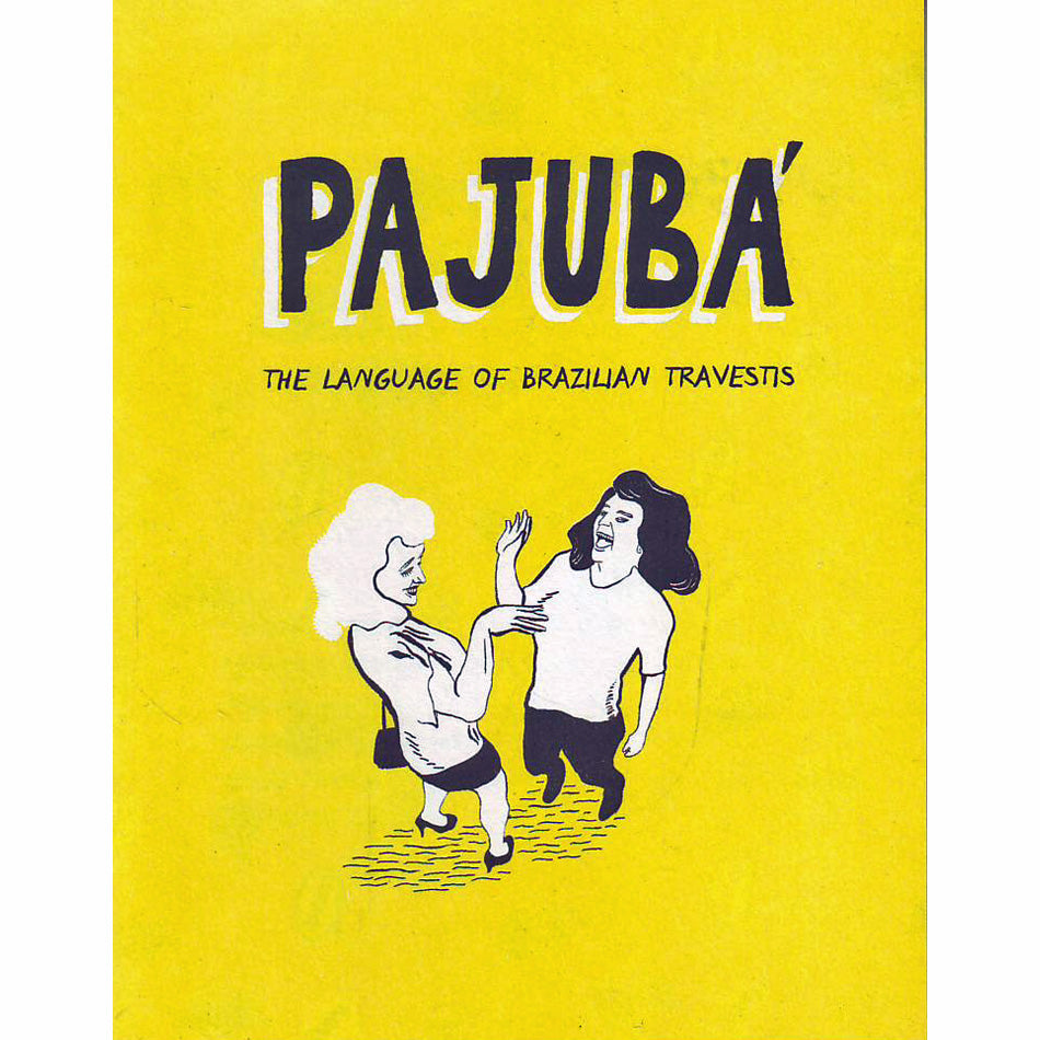 Pajuba': The Language of Brazillian Travestis