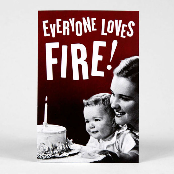 Everyone Loves Fire Postcard