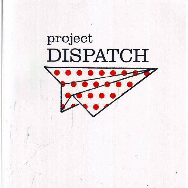 Project Dispatch 2015 Artist Portfolio