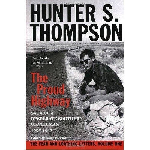 Proud Highway: Saga of a Desperate Southern Gentleman 1955-1967
