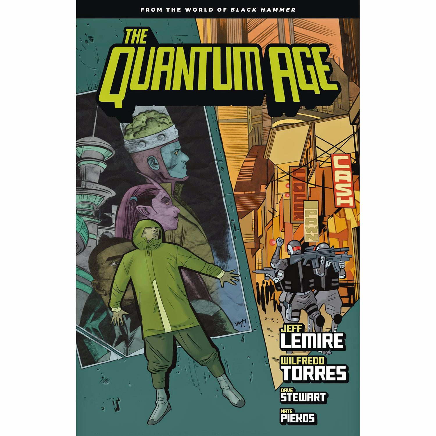 Quantum Age From The World Of Black Hammer Volume 1