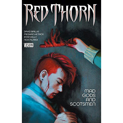 Red Thorn Volume 2: Mad Gods And Scotsmen