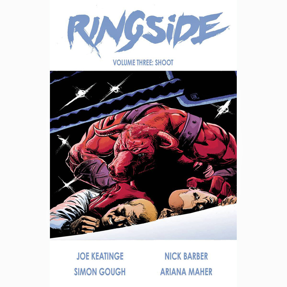 Ringside Volume 3: Shoot