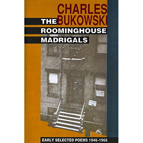 Roominghouse Madrigals: Early Selected Poems 1946-1966