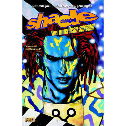 Shade the Changing Man Volume 1: The American Scream