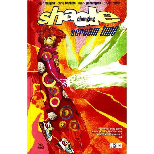 Shade The Changing Man Volume 3: Scream Time