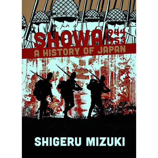 Showa: A History of Japan Volume 3: 1944-1953