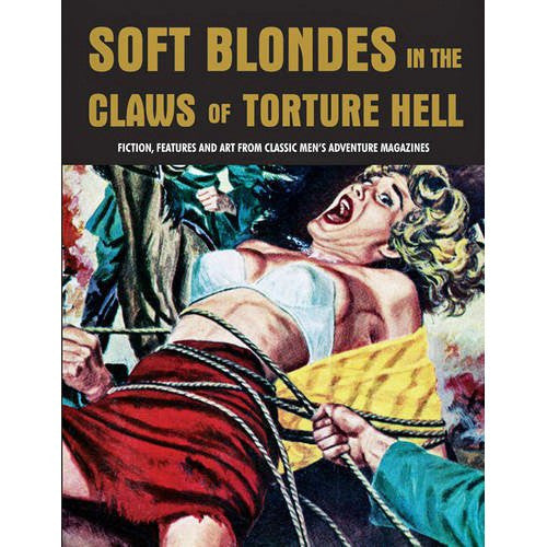 Soft Blondes In The Claws Of Torture Hell