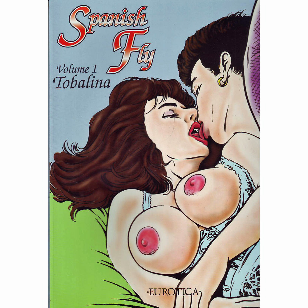 Spanish Fly Volume 1