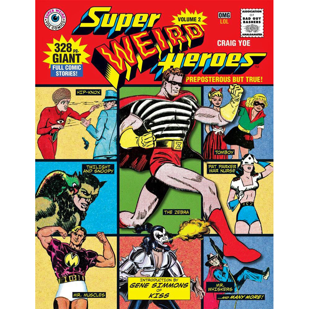 Super Weird Heroes Volume 2: Preposterous But True