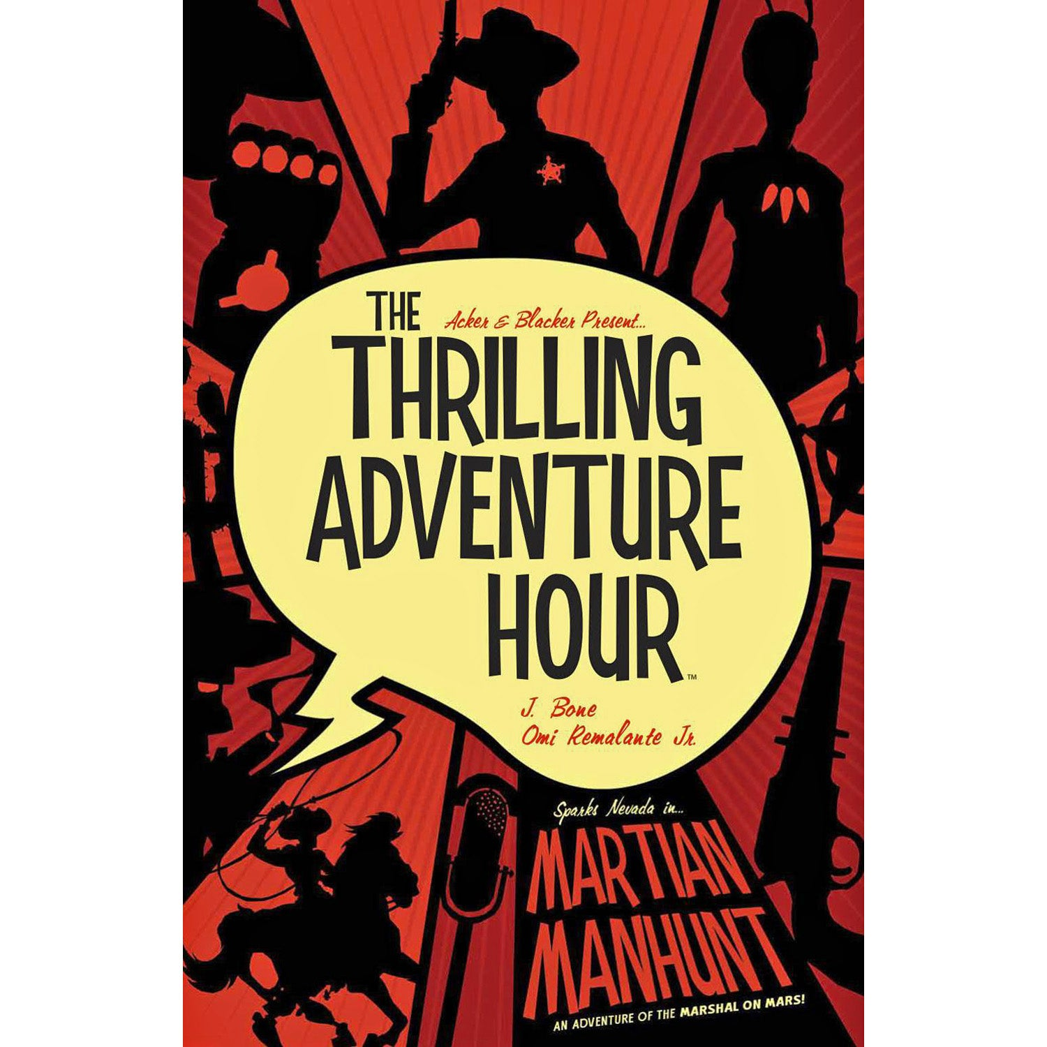 Thrilling Adventure Hour: Martian Manhunt