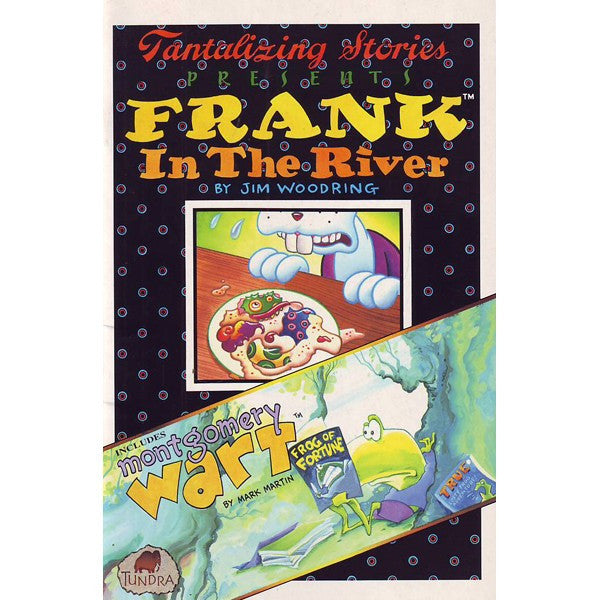 Tantalizing Stories Presents Frank In The River