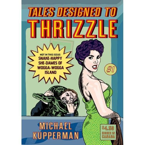 Tales Designed To Thrizzle #1