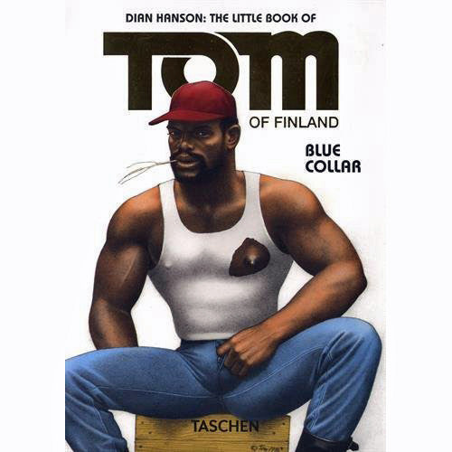 Little Book of Tom of Finland: Blue Collar