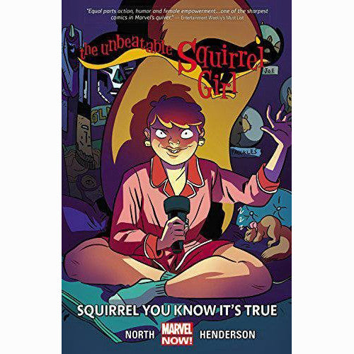 Unbeatable Squirrel Girl Volume 2: Squirrel You Know It's True