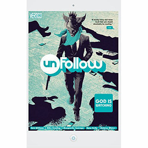 Unfollow Volume 2: God Is Watching