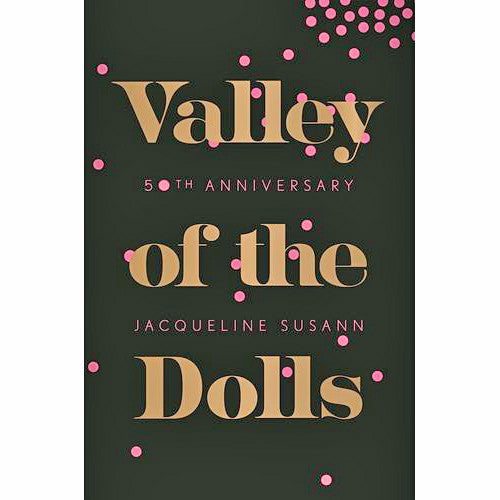 Valley of the Dolls (50th Anniversary Edition)