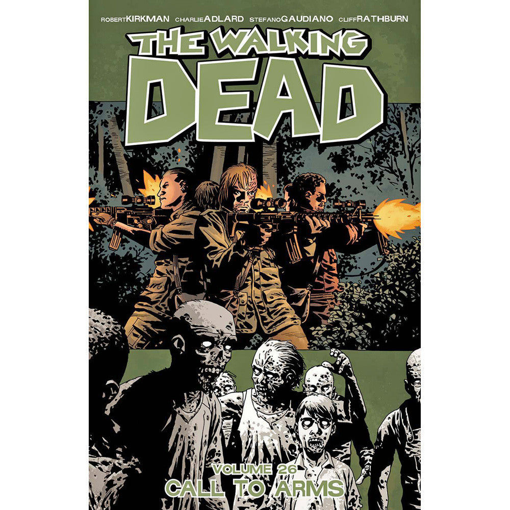 Walking Dead Volume 26: Call To Arms