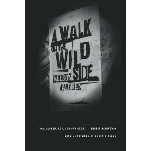 Walk on the Wild Side: A Novel