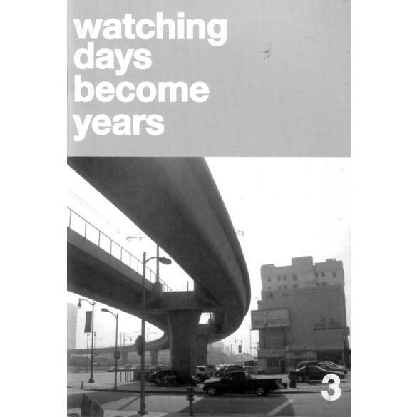 Watching Days Become Years #3