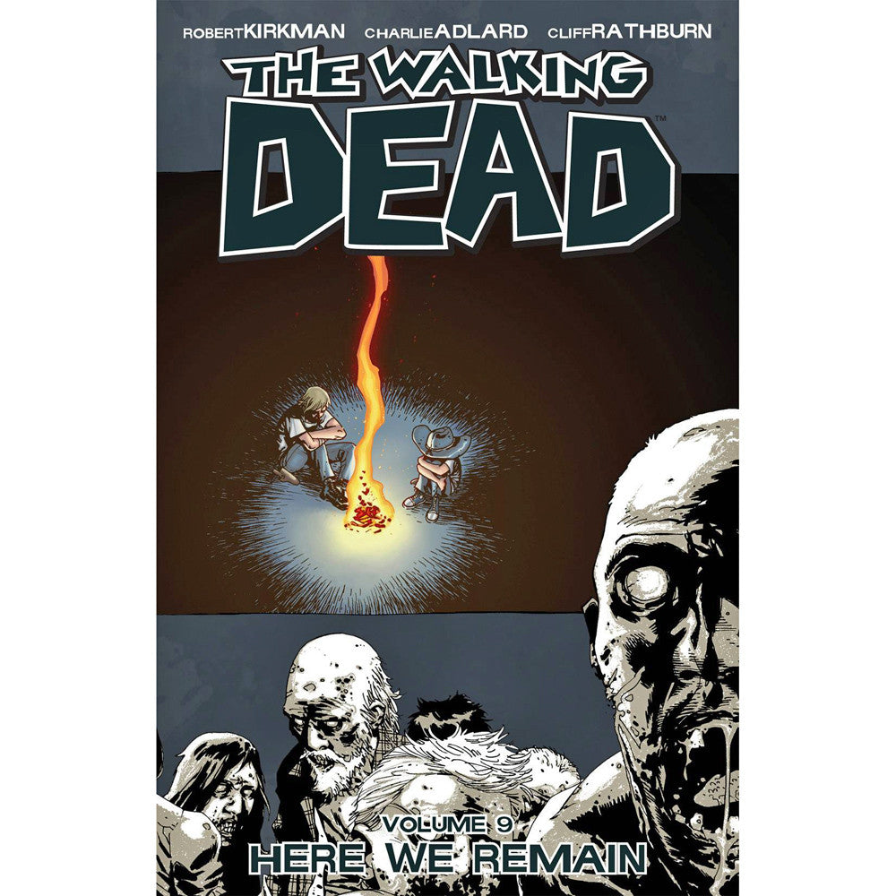 Walking Dead Volume 9: Here We Remain