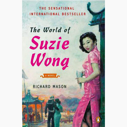 World of Suzie Wong: A Novel