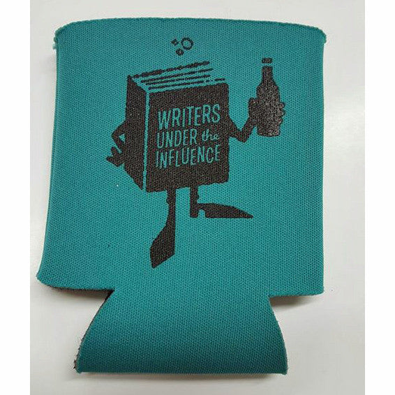 Writers Under The Influence Beer Koozie