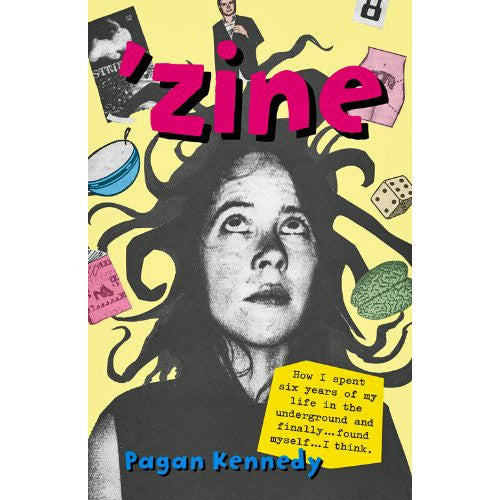 Zine (Pagan Kennedy Project)